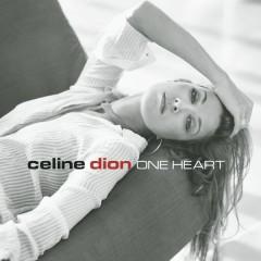 One Heart - Céline Dion