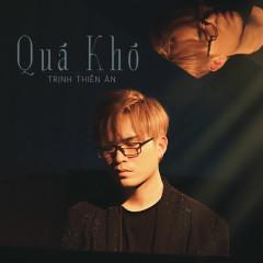 Quá Khó (Single)