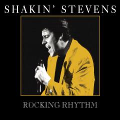 Rocking Rhythm - Shakin' Stevens