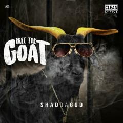 Free the Goat - Shad Da God