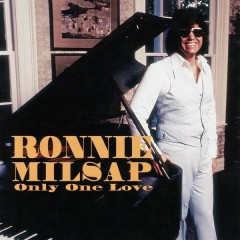 Only One Love in My Life - Ronnie Milsap