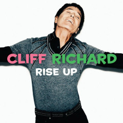Rise Up - Cliff Richard