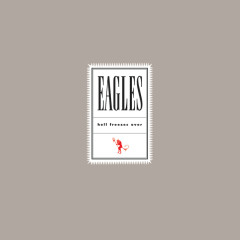 Hell Freezes Over (Remaster 2018) - Eagles