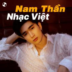 Nam Thần Nhạc Việt - Quân A.P, Chi Dân, ERIK, SOOBIN