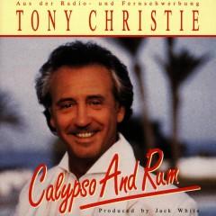 Calypso And Rum - Tony Christie