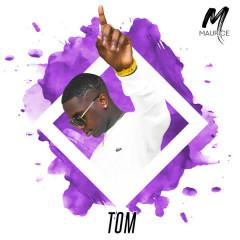 Tom (Single) - Maurice