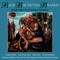 Bach- Beethoven- Brahms (Remasterizado)