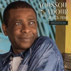 Africa Rekk (Reé́dition) - Youssou Ndour