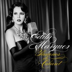 Pasiones de Cabaret - Edith Márquez