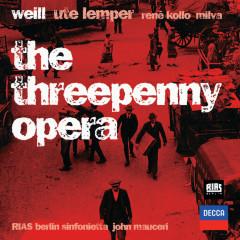 Weill: The Threepenny Opera - René Kollo, Mario Adorf, Helga Dernesch, Ute Lemper, Milva