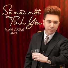 Sẽ Mãi Một Tình Yêu (Hương Vị Tình Thân OST) (Single)