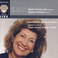 Fallen Women And Virtuous Wives - Wigmore Hall Live - Dame Felicity Loft, Graham Johnson