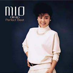 MIO (MIQ) The Perfect Best CD1 - MIO (MIQ)