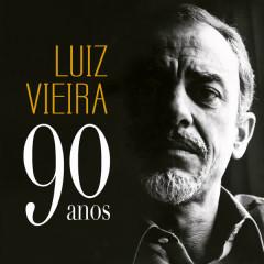 Luiz Vieira - 90 Anos (ao Vivo) - Varios Artistas