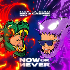 Now Or Never - Nio Garcia, Casper Magico