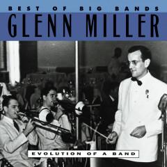 Best Of The Big Bands - Glenn Miller
