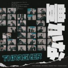 Thrasher - $kyhook, Rico Snchez, Bueno True