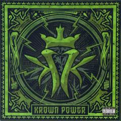 Krown Power (Deluxe) - Kottonmouth Kings