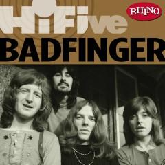 Rhino Hi-Five: Badfinger - Badfinger