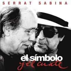 El Simbolo y el Cuate - Joan Manuel Serrat, Joaquín Sabina