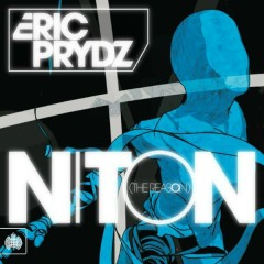 Niton (The Reason) [Club Mix] - Eric Prydz