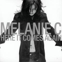 Here It Comes Again - Melanie C