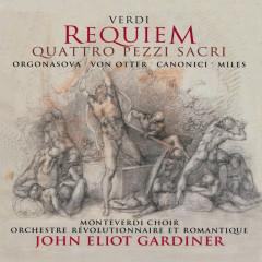 Verdi: Requiem/Quattro Pezzi Sacri - Luba Orgonasova, Anne Sofie von Otter, Alastair Miles, Luca Canonici, The Monteverdi Choir