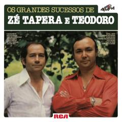 Os Grandes Sucessos de Zé Tapera & Teodoro - Zé Tapera & Teodoro