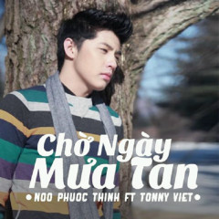 Cho Ngay Mua Tan - Noo Phuoc Thinh, Tonny Viet