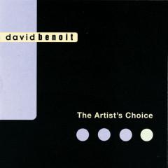 The Artist's Choice - David Benoit