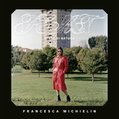 FEAT (Stato di Natura) - Francesca Michielin
