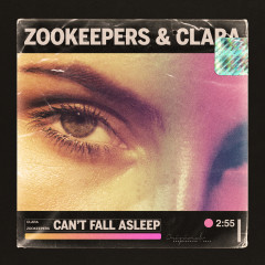 Can't Fall Asleep - Zookeepers, Clara