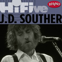 Rhino Hi-Five: J.D. Souther - JD Souther