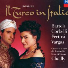 Rossini: Il Turco in Italia - Cecilia Bartoli, Ramón Vargas, Michele Pertusi, Coro del Teatro alla Scala di Milano, Orchestra del Teatro alla Scala di Milano