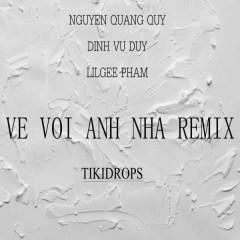 Về Với Anh Nha (TikiDrops Remix) (Single)