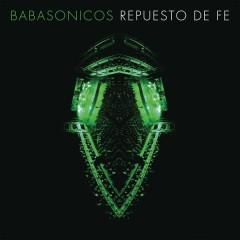 Repuesto de Fe (En Vivo) - Babasónicos