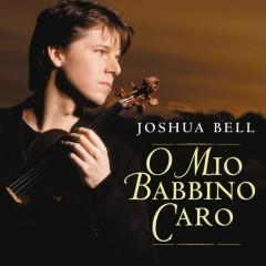 Gianni Schicchi: O mio babbino caro (Arr. C. Leon for Violin & Orchestra) - Single - Joshua Bell