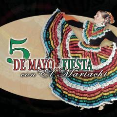 5 De Mayo - Fiesta Con El Mariachi - Various Artists