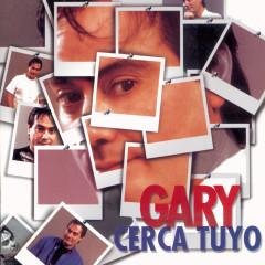 Cerca Tuyo - Gary
