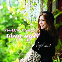 Thanh Xuân Rạng Ngời (Single)