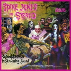 Spike Jones In Stereo - Spike Jones