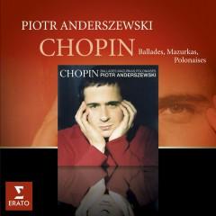 Chopin Mazurkas Ballades Polonaises - Piotr Anderszewski