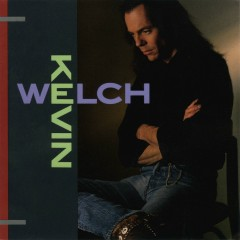 Kevin Welch - Kevin Welch