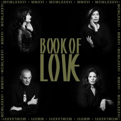 MMXVI-The 30th Anniversary Collection (Remastered) - Book Of Love