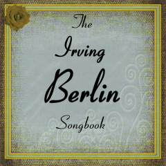 The Irving Berlin Songbook - Various Artists