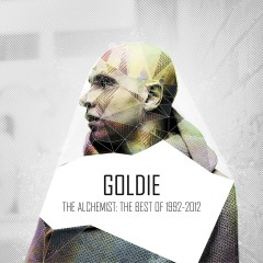 The Alchemist: 1992-2012 - Goldie