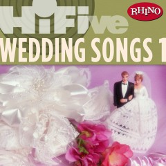 Rhino Hi-Five: Wedding Songs 1 - Various Artists