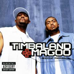 Indecent Proposal - Timbaland, Magoo
