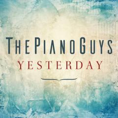 Yesterday - The Piano Guys