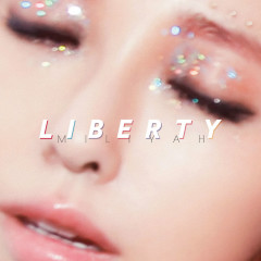 Liberty - Miliyah